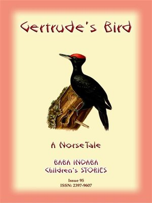 cover image of GERTRUDE'S BIRD--A Norse tale with a Moral